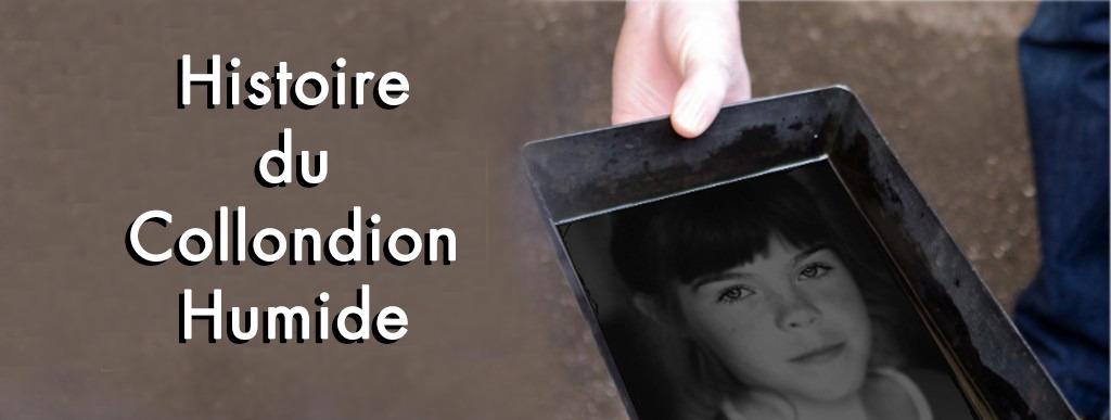 Histoire collodion humide